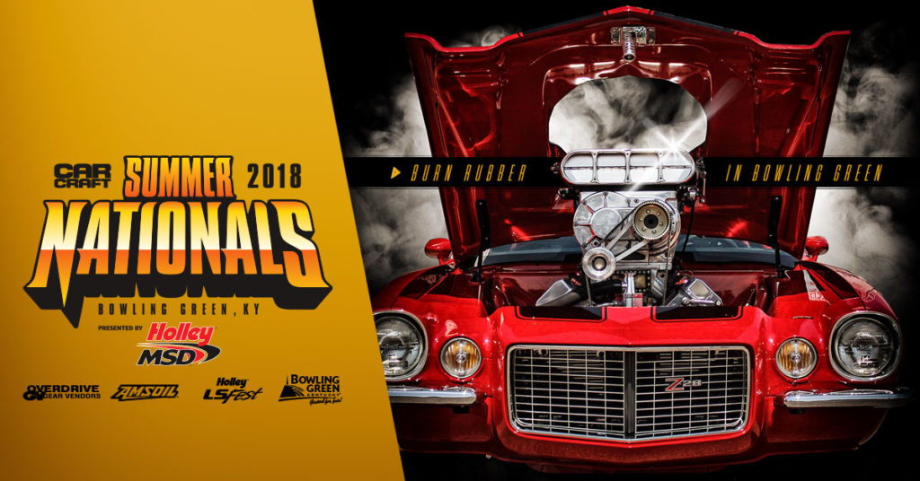 Used Cars Bowling Green Ky >> 2018 CAR CRAFT SUMMER NATIONALS RETURNS TO BOWLING GREEN, KENTUCKY