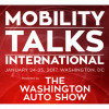 2017 Washington Auto Show Inaugural Public Policy Event: MobilityTalks International