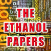 "THE ETHANOL PAPERS - Massive 600-Page Book Provides ""The Whole Story On Ethanol Fuel"" Read it FREE"